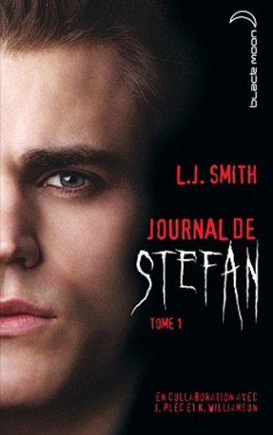 Journal de Stefan - tome 1 : Origines, de L-J Smith.