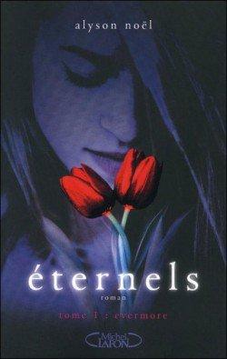 Eternels - tome 1 : Evermore, de Alyson Noël.