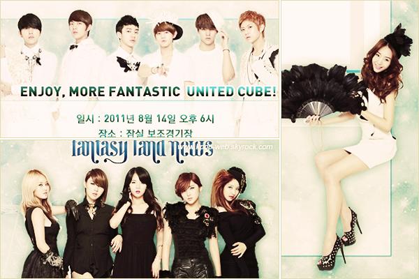 BEAST (비스트) ; 4Minute (포미닛) & G.NA (최지나) - 14 Juin 2011 Cube Ent. vient de révélé l'affiche officielle du « United Cube Concert » qui aura lieu le 14 Aout prochain ! Fantasy Land ♡