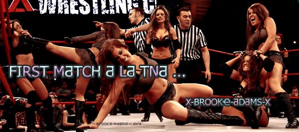 X-BROOKҼ-ƋDƋMS-XLƋ PLUS HOT DҼS DIVƋS° º ▪ ▪ ▫ LҼ FUTUR DҼ LƋ TNAFIRST MƋTCH Ƌ LƋ TNA  ♥