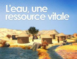 L'eau, une ressource vitale à protéger et à partager ...