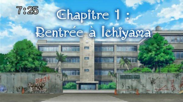 Chapitre 1 : Rentrée à Ichiyama