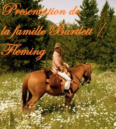 1. Présentation de la famille Bartlett / Fleming