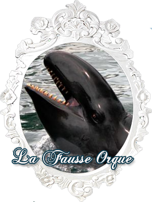 La Fausse Orque