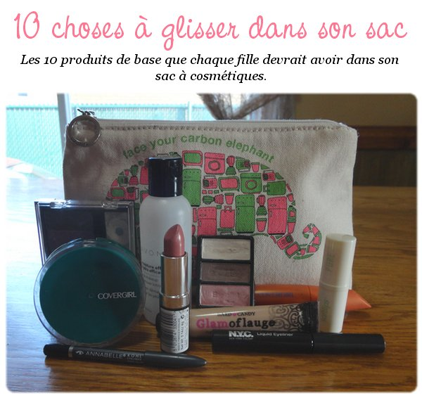 10 must-haves de la trousse à maquillage