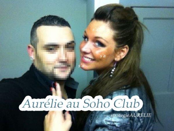 - Aurélie aux Galleries Louise + Au Soho club + Nouvelle photo avec Zarko.