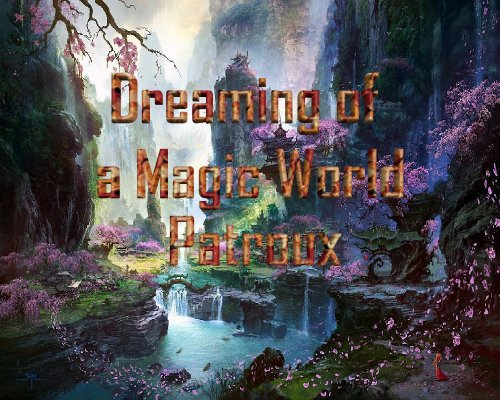 CHAKRAS / Dreaming of a magic world  (2016)