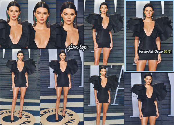 04 03 18-    La jolie Kendall Jenner a été photographiés à l évents Vanity  Fair Oscar 07f2c907b32