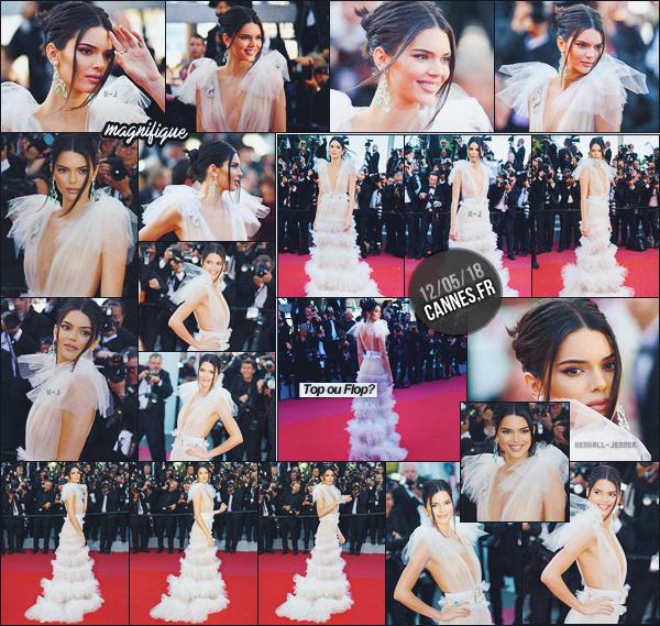 12/05/18 - Kendall Jenner à été vue au Festival De Cannes, pour l'avant-première de «Girls Of The Sun».   | C'est sur le fameux tapis-rouge de Cannes que Kendall à montrer le bout de son nez. Elle était tellement magnifique, j'adore ! ● ● UN GROS TOP |