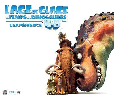 L'AGE DE GLACE : LE TEMPS DES DINOSAURES - L'EXPERIENCE 4D