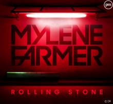 NOUVELLE CHANSON DE MYLENE FARMER : ROLLING STONE