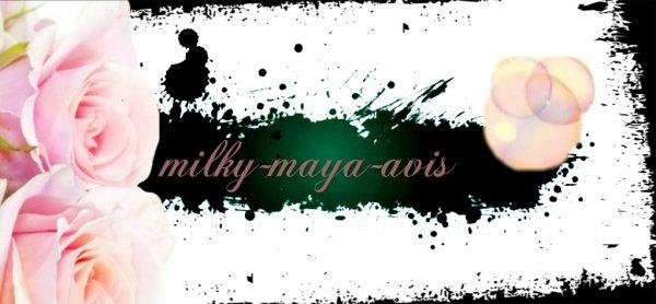Commande de Milky-Maya-avis