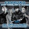 Farruko Ft. J-Alvarez, Jory & Daddy Yankee - Hoy (Official Remix)