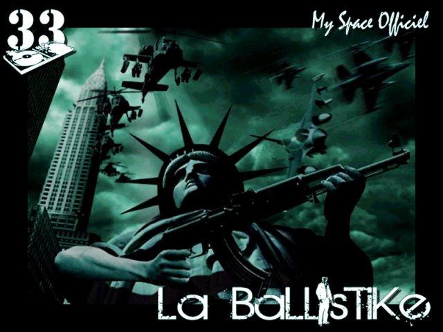"""La Ballistike """"La vraie"""""""