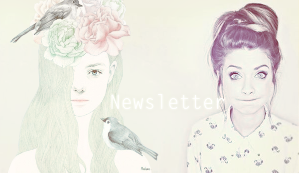 ~ Newsletter ~