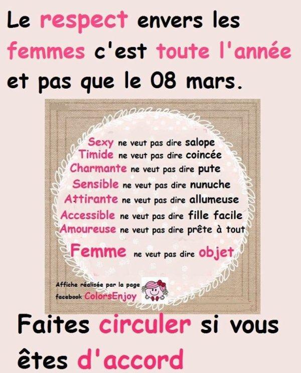 C'est toute l'année le respect envers les femmes et pas que le 8 mars ! Journée internationale des droits des femmes.