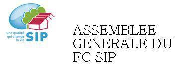 ASSEMBLÉE GÉNÉRALE FC SIP