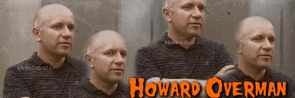 • Misfits-Officiel •  » Howard Overman