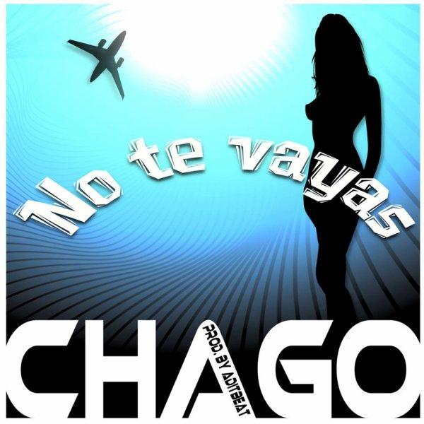 No te vayas, le dernier titre solo de Nando Chago
