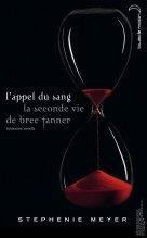 Twilight (livres ~ les 4 tomes) + L'appel du sang, la seconde vie de Bree