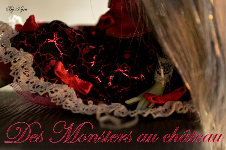 """Bienvenue sur le Blog """" Des Monsters au Château """""""