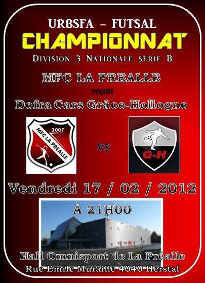 DERBY LIEGEOIS !!!!!!! Ve. 17 février 2012 à 21h: MFC La Préalle - Usm Defra Cars Grâce-Hollogne