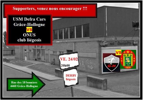 Ce vendredi 24 février 2012 à 20h00, DERBY liégeois: USM Defra Cars G-H - ONUS club liégeois