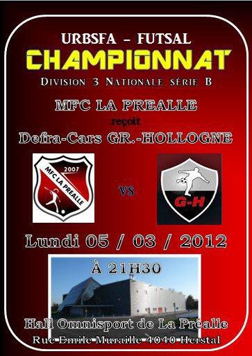 DERBY LIEGEOIS !!!!!!! Lu. 05 mars 2012 à 21h30: MFC La Préalle - Usm Defra Cars Grâce-Hollogne