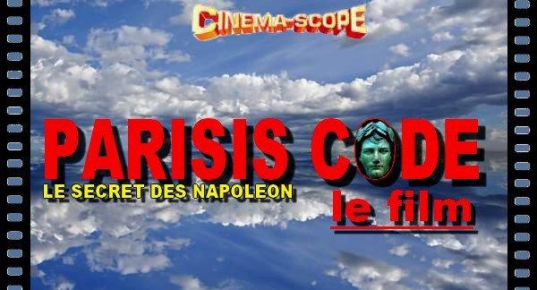 """PROJET DU FILM PARISIS CODE """"Le secret des Napoléon"""""""