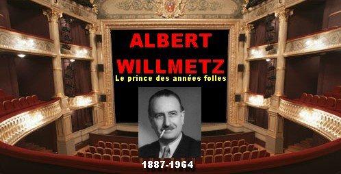 WILLEMETZ ( 1887-1964) LE PRINCE DES ANNEES FOLLES