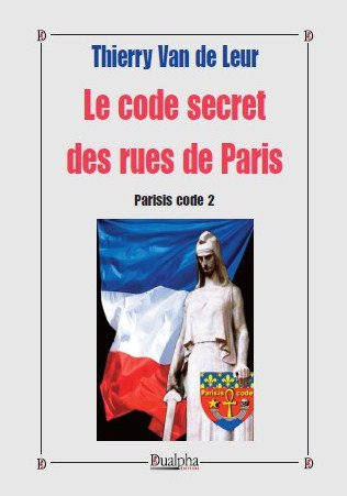 PARISIS CODE TOME 2 - Le code secret des rues de Paris -