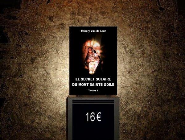 LE SECRET SOLAIRE DU MONT SAINTE ODILE - TOME 1 -