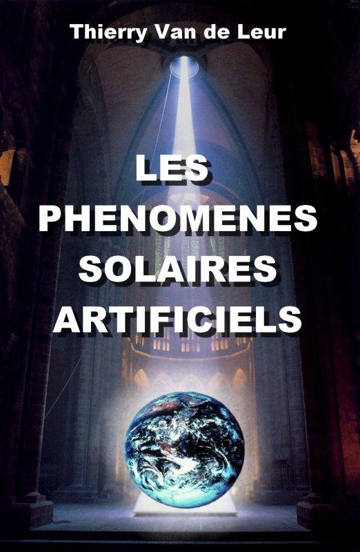 LES PHENOMENES SOLAIRES ARTIFICIELS
