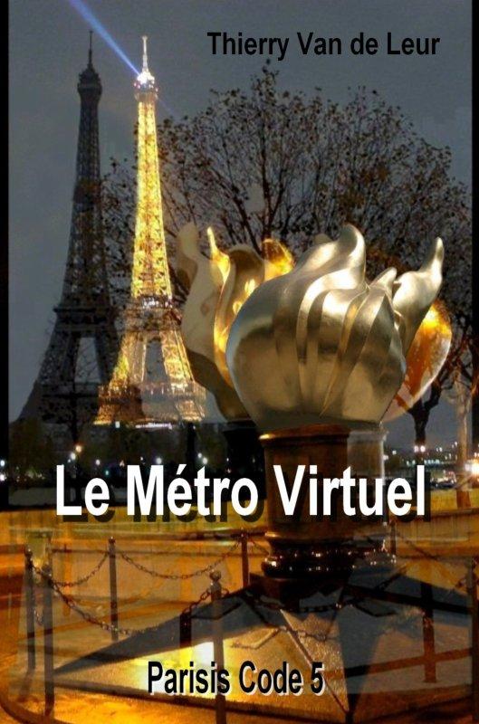 PARISIS CODE - TOME 5 - METRO VIRTUEL