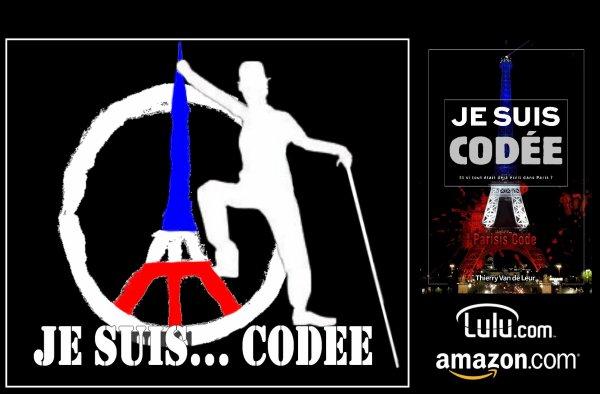 JE SUIS CODEE ...et si tout était écrit dans Paris ?