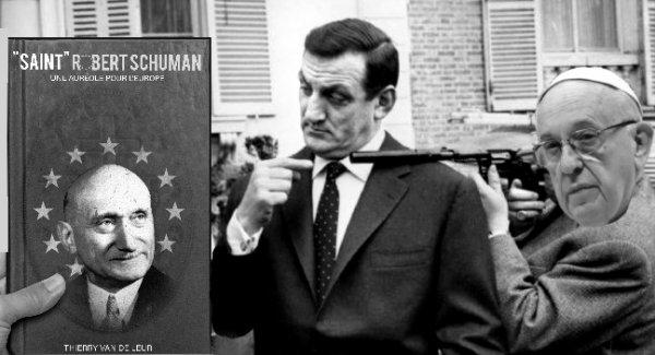 """MON NOUVEAU LIVRE :     """"Saint"""" Robert Schuman, une auréole pour l'Europe."""
