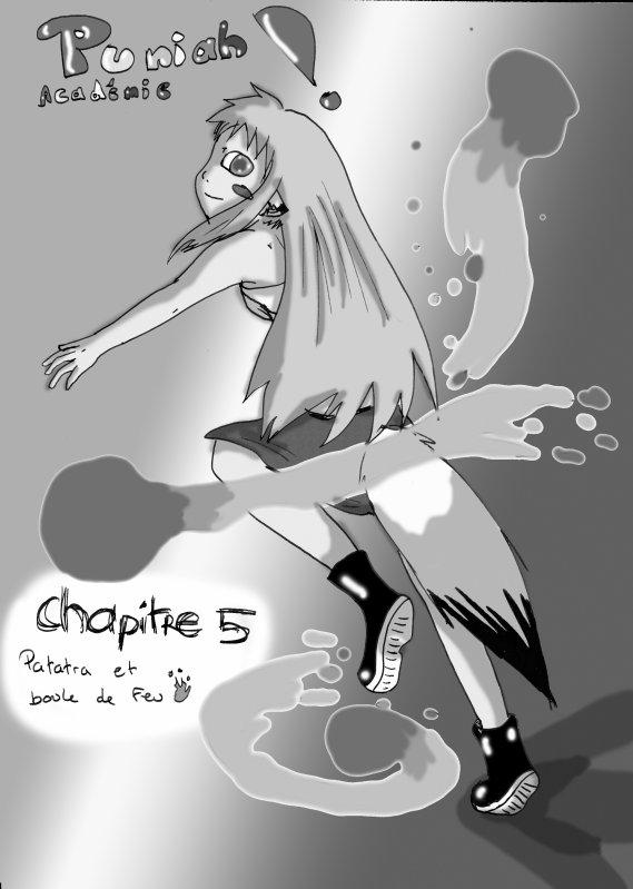 Puniah Chapitre 5 : Patatra et boule de feu
