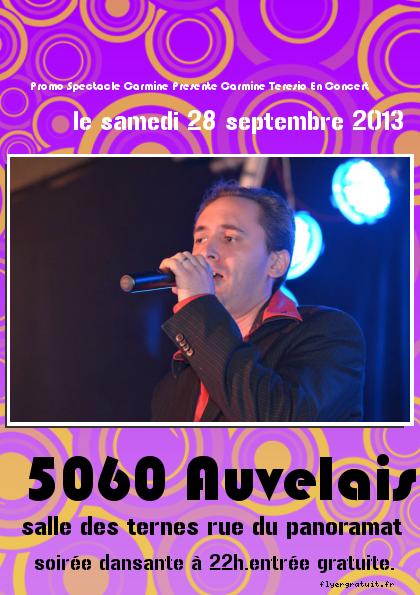 carmine teresio en concert le samedi 28 septembre 2013 a partir de 21h soirée dansante a 22h entrée gratuite adresse salles des ternes rue du panoramat 5060 auvelais belgique