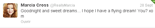Tweet de Marcia du 28 Septembre et 29 septembre 2012