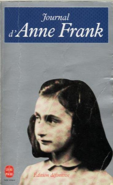 . Le journal d'Anne Franck .