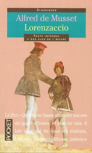 . Lorenzaccio, Alfred de Musset .