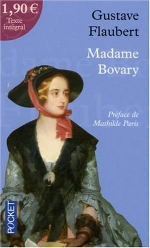 . Madame Bovary, Gustave Flaubert .