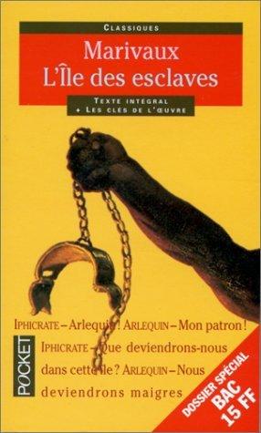 . L'île des esclaves, Marivaux .