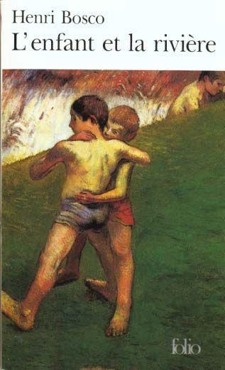 . L'enfant et la rivière, Bosco .