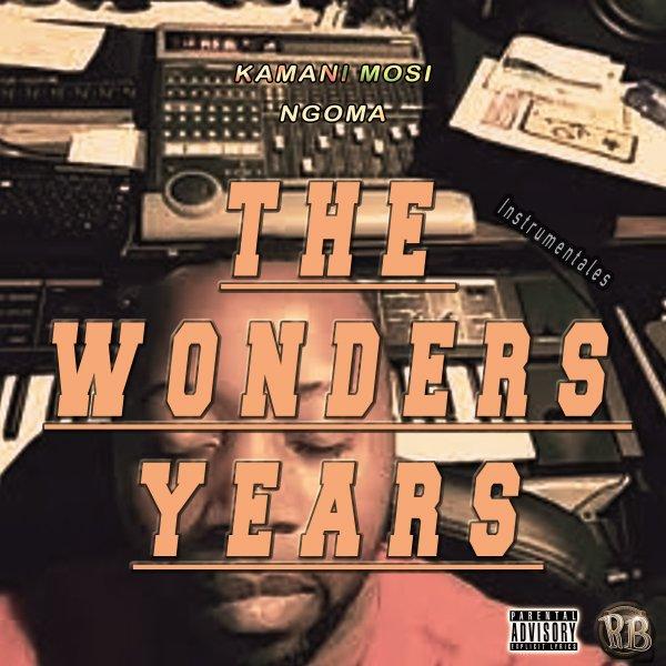 The Wonders Years - KMN / Instru Open Mic - Kamani Mosi (2021)