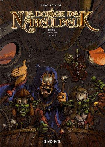 Le donjon de Naheulbeuk tome 5