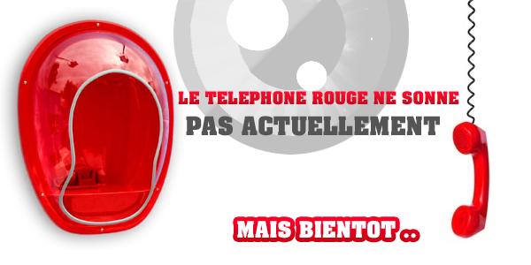 ~ Le téléphone rouge ~