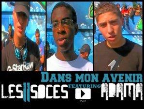 Ls 2 soces ft adama -Dans mon avenir (2011)