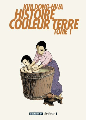 Histoire Couleur Terre - Kim Dong-Hwa