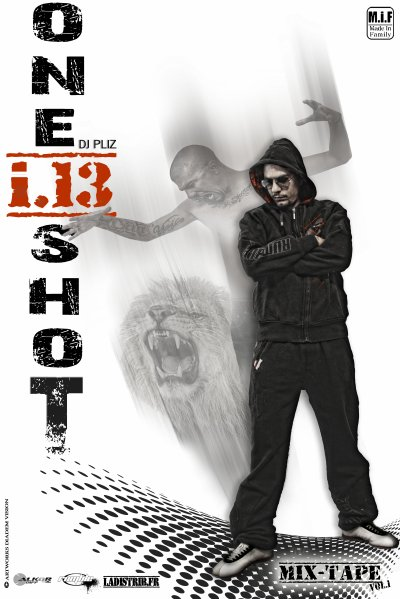"MIX-TAPE ""ONE SHOT vol.1"" (sortie hiver 2010)"